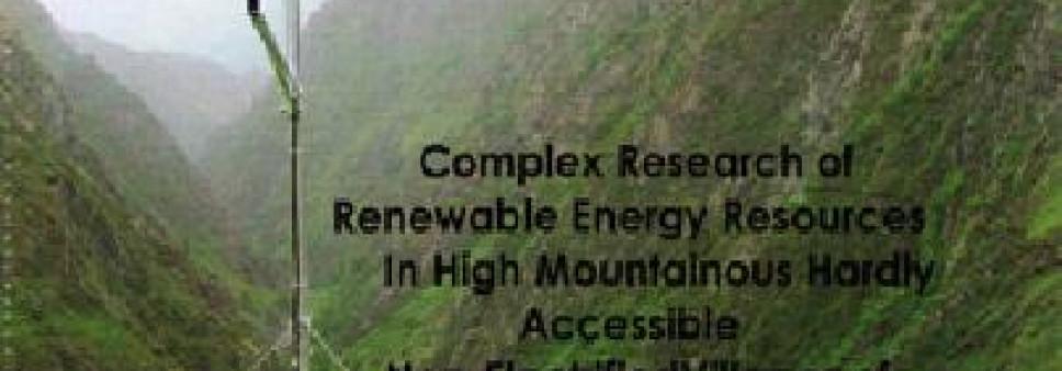 განახლებადი ენერგორესურსების კომპლექსური კვლევა საქართველოს მაღალმთიან არაელექტროფიცირებულ სოფლებში