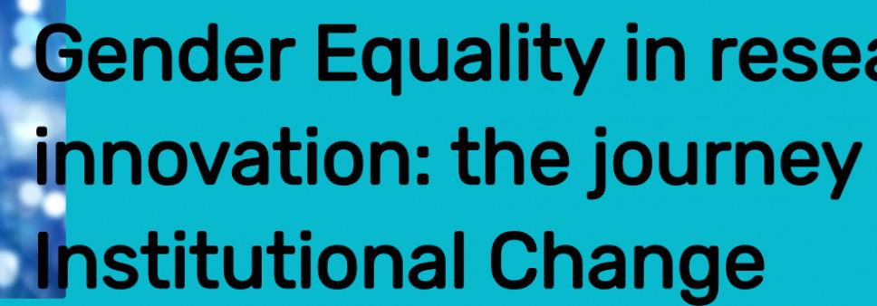 """ონლაინ კურსი """"გენდერული თანასწორობა კვლევასა და ინოვაციაში: გზა ინსტიტუციური ცვლილებისკენ"""""""